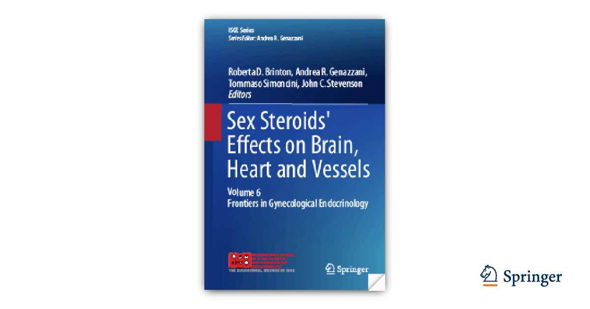 Voume 6: Sex Steroids' Effects on Brain, Heart and Vessels