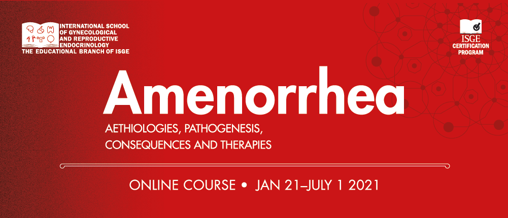 The ISGRE course on Amenorrhea: you can stil register and watch the previous lessons